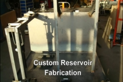 Custom Reservoir Fabrication