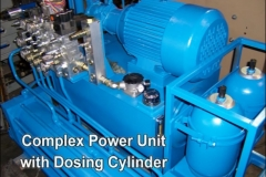 Complex Power Unit with Dosing Cylinder
